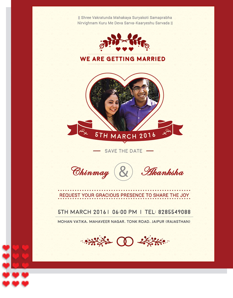 Your Wedding Is Unique & We make your  Wedding Invitation Unique